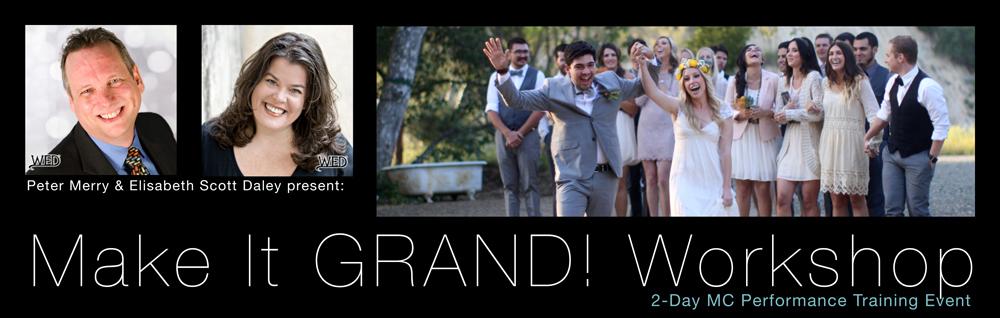 Make It GRAND! Workshop