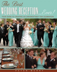 The Best Wedding Reception...Ever!